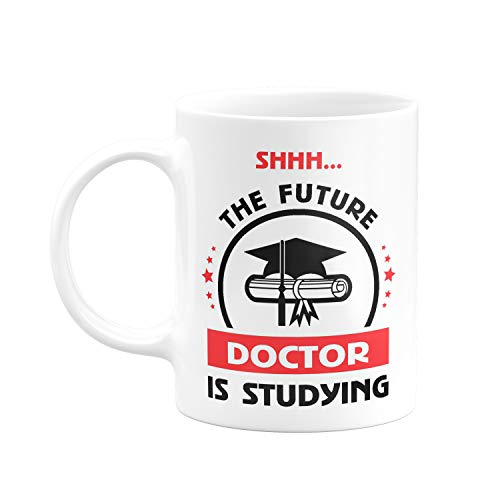 Visibee Shhh… The Future Doctor is Studying FPM183 Printed on Ceramic White Coffee Mug