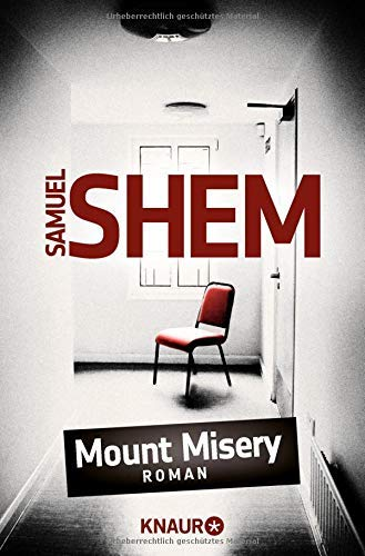 Mount Misery: Roman by Rudolf Hermstein(7. Juli 2011)