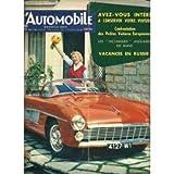 L'automobile 145. 1958. Essai voiture: Fiat 500 (2 pages). Entretien Peugeot 203 (2 p)