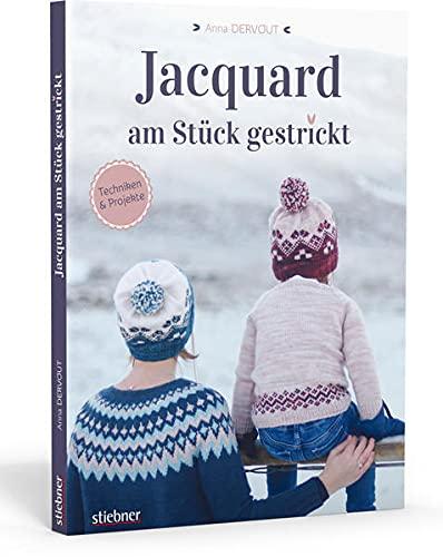 Jacquard am Stück gestrickt. Einstrickmuster perfekt meistern. Einführung in das Jacquard stricken und die Intarsientechnik: 5 moderne Strickanleitungen mit Tipps für...