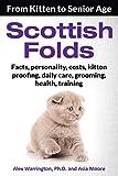 Scottish Folds: From Kitten to Senior Age (English Edition)