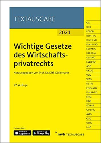 Wichtige Gesetze des Wirtschaftsprivatrechts: Stand: 1. Januar 2021 (NWB Textausgabe)