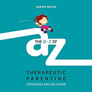 The A-Z of Therapeutic Parenting cover art