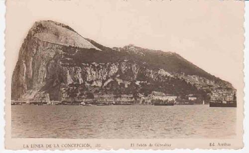 ANTIGUA POSTAL - OLD POST CARD : La Línea de la Concepción - El Peñón de Gibraltar