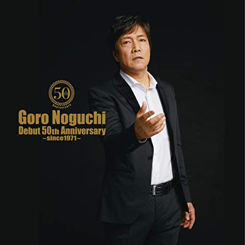 [album]Goro Noguchi Debut 50th Anniversary ~since1971~ – 野口五郎[FLAC + MP3]