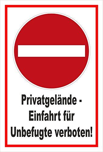 Schild - Verbot der Einfahrt - Privatgelände - Einfahrt für Unbefugte verboten – 60x40cm   stabile 3mm starke Aluminiumverbundplatte – S00358-013-B +++ in 20 Varianten erhältlich