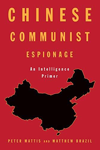 Chinese Communist Espionage: An Intelligence Primer (English Edition)