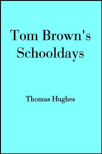Tom Brown's Schooldays (English Edition)
