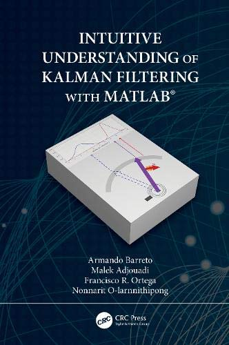 Intuitive Understanding of Kalman Filtering with MATLAB Front Cover