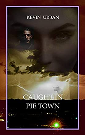 Caught in Pie Town