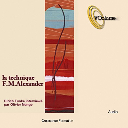 La Technique de F. M. Alexander audiobook cover art