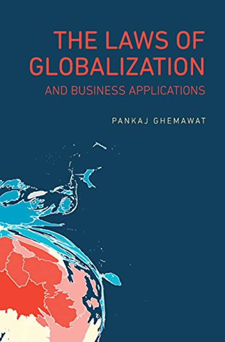 The Laws of Globalization and Business Applications (English Edition)
