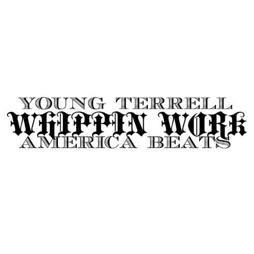Young Terrell & America Beats