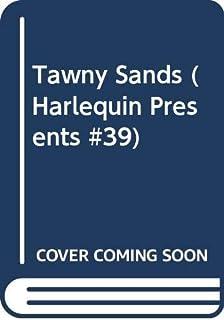 Tawny Sands (Harlequin Presents #39)