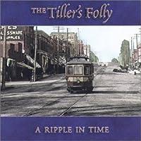Ripple in Time by Tiller's Folly (2004-05-19)
