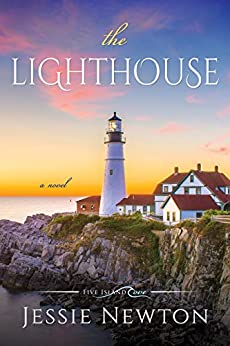The Lighthouse (Five Island Cove Book 1) by [Jessie Newton]