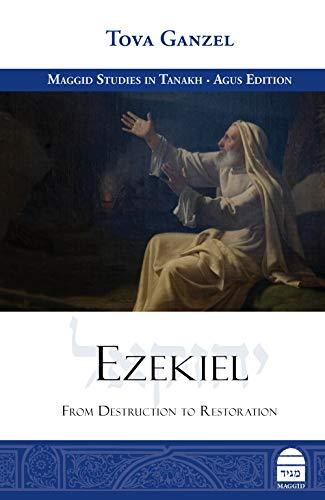 Ezekiel: From Destruction to Restoration