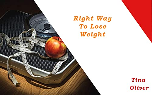 Right Way To Lose Weigh