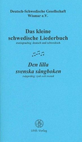 Das kleine schwedische Liederbuch /Den lilla svenska sångboken: Dt. /Schwed.
