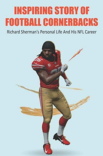 Inspiring Story Of Football Cornerbacks: Richard Sherman's Personal Life And His NFL Career: Richard Sherman Injury