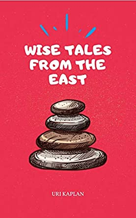 Wise Tales From the East