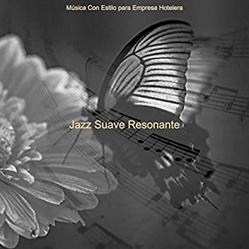 Jazz Suave Resonante