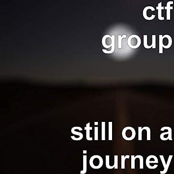 still on a journey