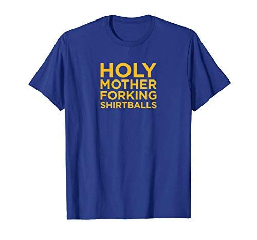 The Good Place Holy Mother Forking Shirtballs Standard Tee T-Shirt