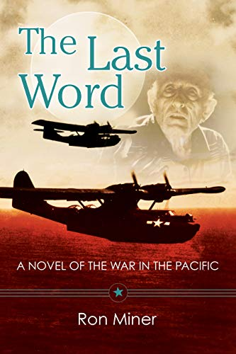 The Last Word: A Novel Of The War In The Pacific (English Edition)