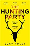 The Hunting Party: A Must Read crime thriller for New Year, from the Author of Best Sellers like The Guest List (English Edition)