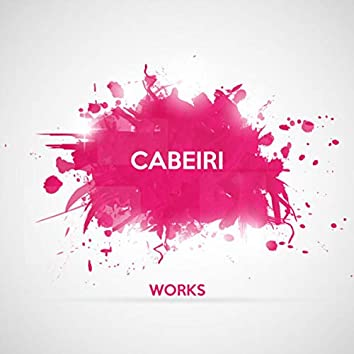 Cabeiri Works