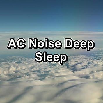 AC Noise Deep Sleep