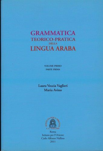 Grammatica teorico-pratica della lingua araba (Vol. 1)