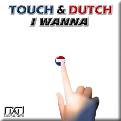 Touch & Dutch
