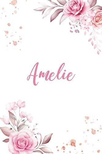 Amelie: Personalisiertes Notizbuch im Blumen Design Tagebuch Journal Dankebuch Notizheft. Individuelles Geschenk für Frauen & Mädchen