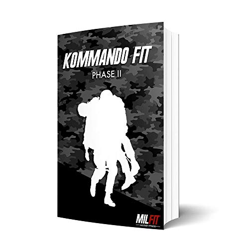 Kommando Fit Phase 2 Bundeswehr KSK Military Fitness Trainingsplan