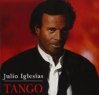 Tango by Julio Iglesias (2006-08-29)