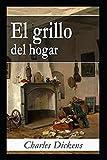 El grillo del hogar A classic illustrated Edition