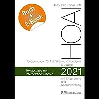 HOAI 2021 - Textausgabe mit Interpolationstabellen - mit E-Book (PDF): Textausgabe mit Erlaeuterung der Neuerungen, Musterrechnungen und Interpolationstabellen