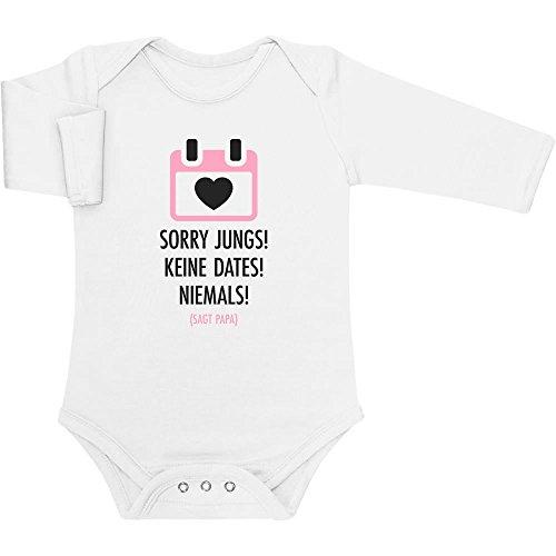 Mädchen Geschenk Sorry Jungs, Keine Dates, Niemals - SAGT Papa Baby Langarm Body 0-3 Monate Weiß