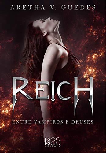 Reich: Entre vampiros e deuses: Entre vampiros e deuses