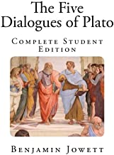 The Five Dialogues of Plato: Complete Student Edition
