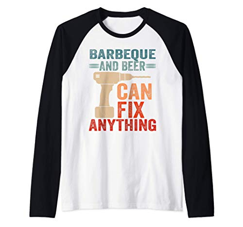 Barbeque And Beer Can Fix Anything Funny Maglia con Maniche Raglan
