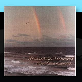 Relaxation Training, A Self Care Approach
