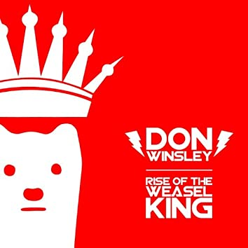 Rise of the Weasel King
