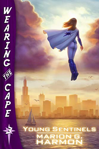 Young Sentinels (Wearing the Cape Series Book 3) (English Edition)