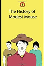 The History of Modest Mouse