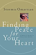 Finding Peace for Your Heart: A Woman