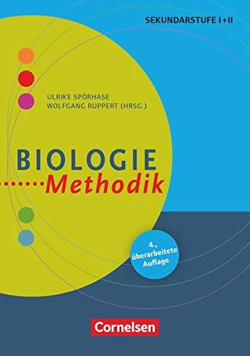 Fachmethodik: Biologie-Methodik (5., überarbeitete Auflage) - Handbuch für die Sekundarstufe I und II - Buch
