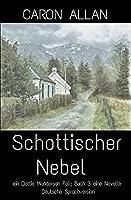 Schottischer Nebel: eine novelle (Ein Dottie Manderson Fall)